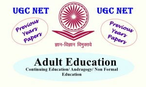 Read more about the article UGC NET Adult Education Previous Year Question Papers