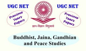 Read more about the article UGC NET Buddhist, Jaina, Gandhian and Peace Studies Previous Question Papers