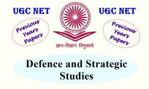 Read more about the article UGC NET Defence and Strategic Studies Previous Years Question Papers
