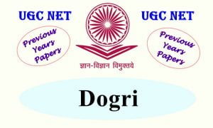 UGC NET Dogri Previous Years Question Papers