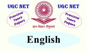 UGC NET English Previous Years Question Papers