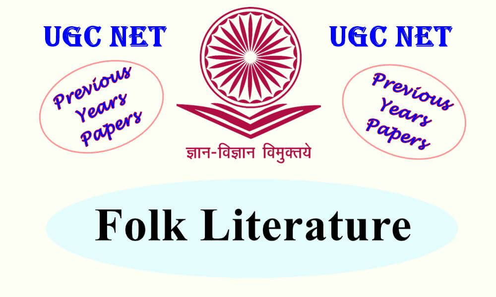 UGC NET Folk Literature Previous Years Question Papers