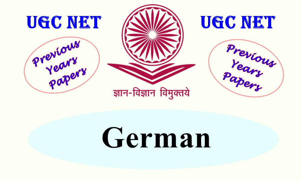 UGC NET German Previous Years Question Papers