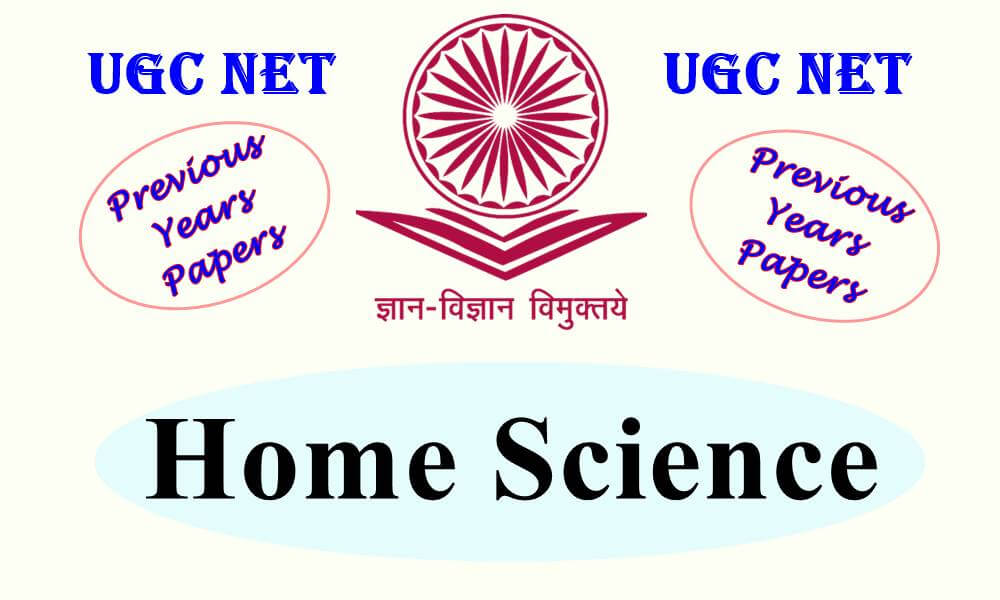 UGC NET Home Science Previous Years Question Papers