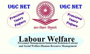 UGC NET Labour Welfare Previous Years Question Papers