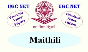 Read more about the article UGC NET Maithili Previous Years Question Papers