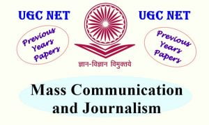 Read more about the article UGC NET Mass Communication and Journalism Previous Years Question Papers