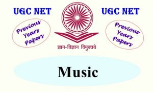 Read more about the article UGC NET Music Previous Years Question Papers