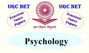 Read more about the article UGC NET Psychology Previous Years Question Papers
