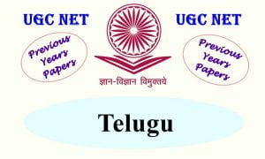 UGC NET Telugu Previous Years Question Papers