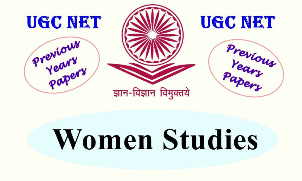 UGC NET Women Studies previous Years Question Papers