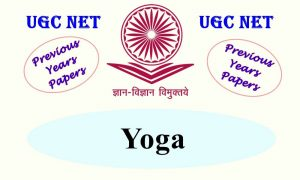 UGC NET Yoga Previous years Question Papers