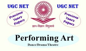 UGC NET Performing Art Previous Years Question Papers