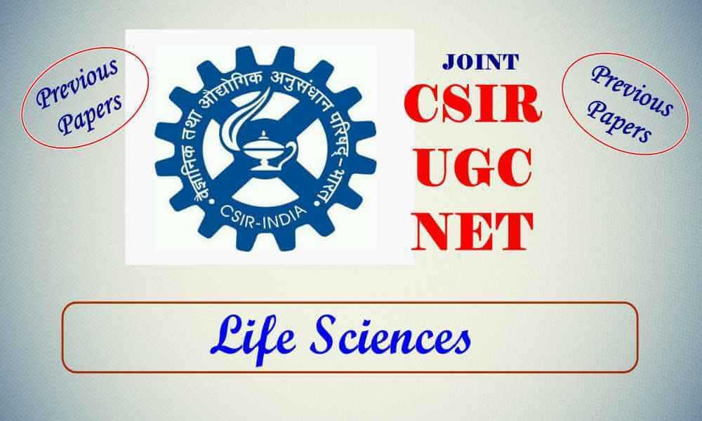 CSIR NET Life Sciences